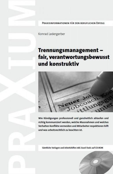 Trennungsmanagement - fair verantwortungsbewusst und konstruktiv
