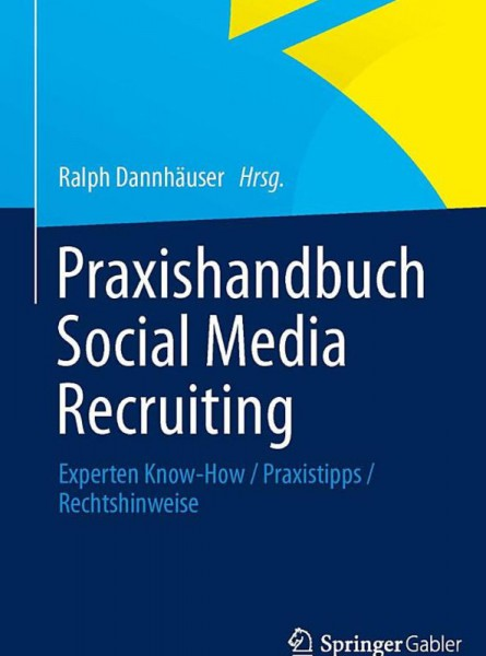 Praxishandbuch Social Media Recruiting