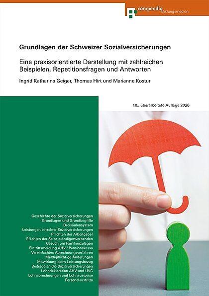 Grundlagen der Schweizer Sozialversicherungen Stand 2020