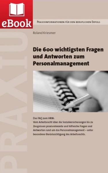 600 Fragen und Antworten zum Personalmanagement (E-Book)
