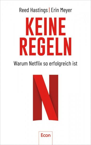 Keine Regeln: Warum Netflix so erfolgreich ist