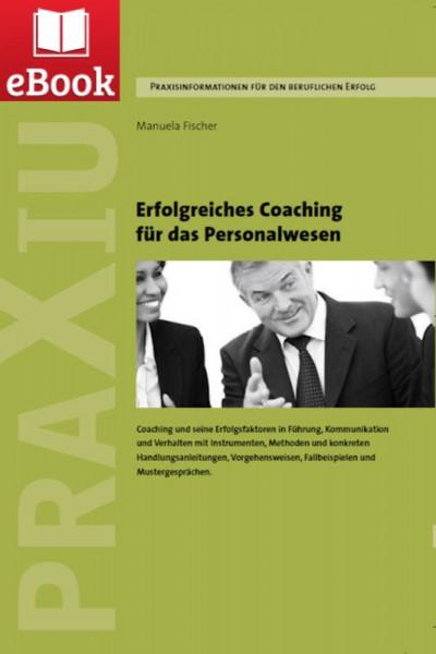 Erfolgreiches Coaching für die Personalpraxis (E-Book)