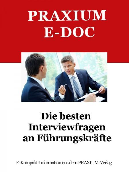 Die besten Interviewfragen an Führungskräfte (E-Doc)