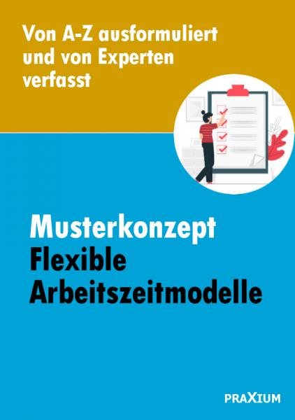 Musterkonzept zu flexiblen Arbeitszeitmodellen