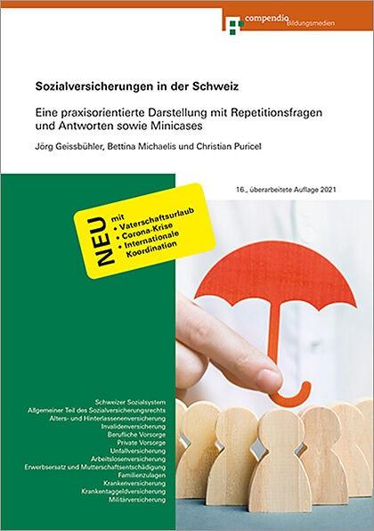 Sozialversicherungen Schweiz Stand 2021