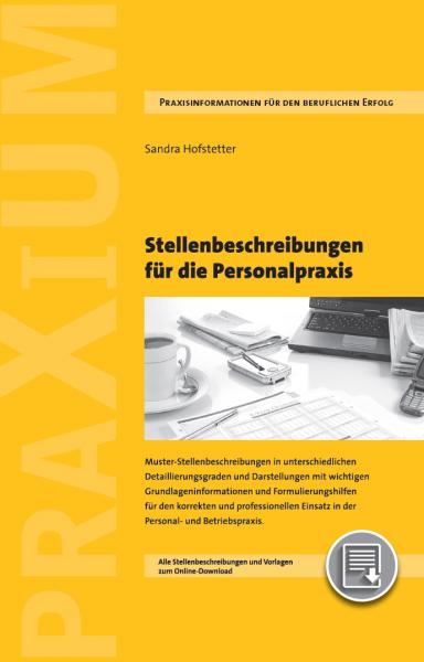 Stellenbeschreibungen für die Personalpraxis