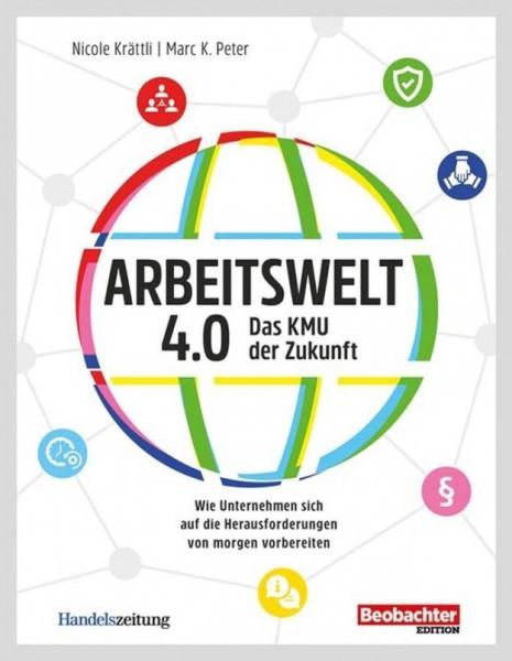 Arbeitswelt 4.0: Das KMU der Zukunft