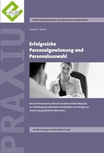 Erfolgreiche Personalgewinnung und Personalauswahl (E-PUB)