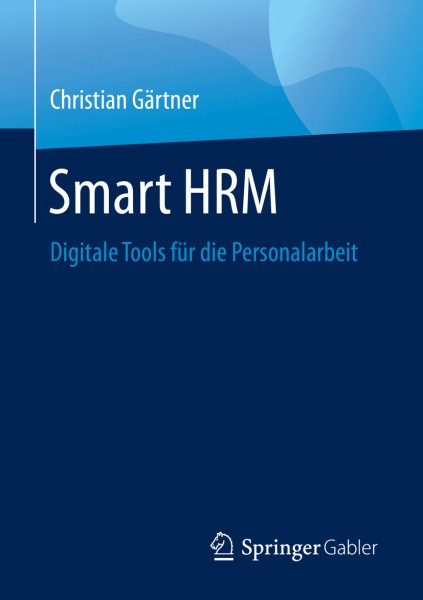 Smart HRM – digitale Tools für die Personalarbeit