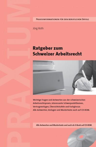Ratgeber Schweizer Arbeitsrecht Neuauflage