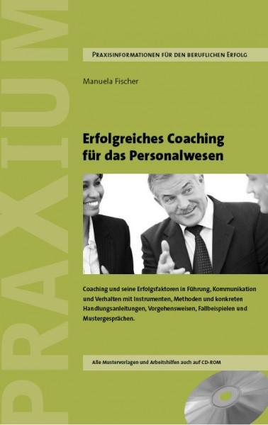 Erfolgreiches Coaching für die Personalpraxis