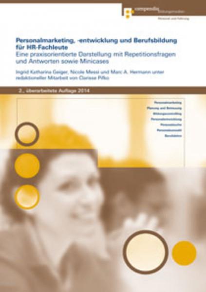 Personalmarketing, -entwicklung und Berufsbildung für HR-Fachleute